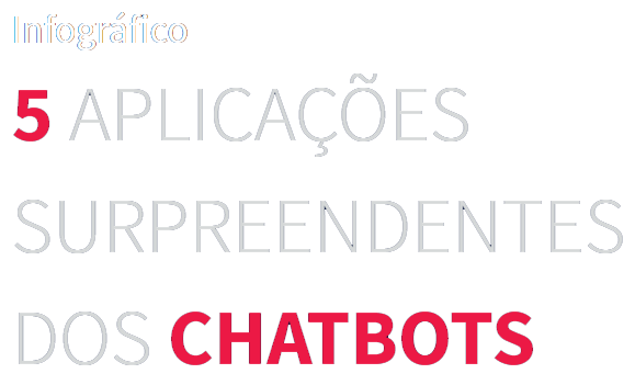 infografico-5-aplicacoes-para-chatbot